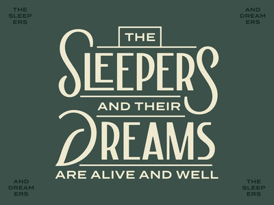 The Sleepers and their Dreams
