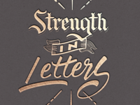 Strenght In Letters