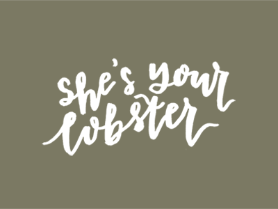 She's Your Lobster quote