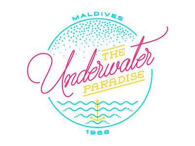 The Underwater Paradise handwriting script type underwater paradise lettering typography maldives