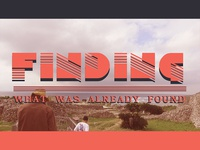 Finding What Was Already Found | A Film by Odd Velvet