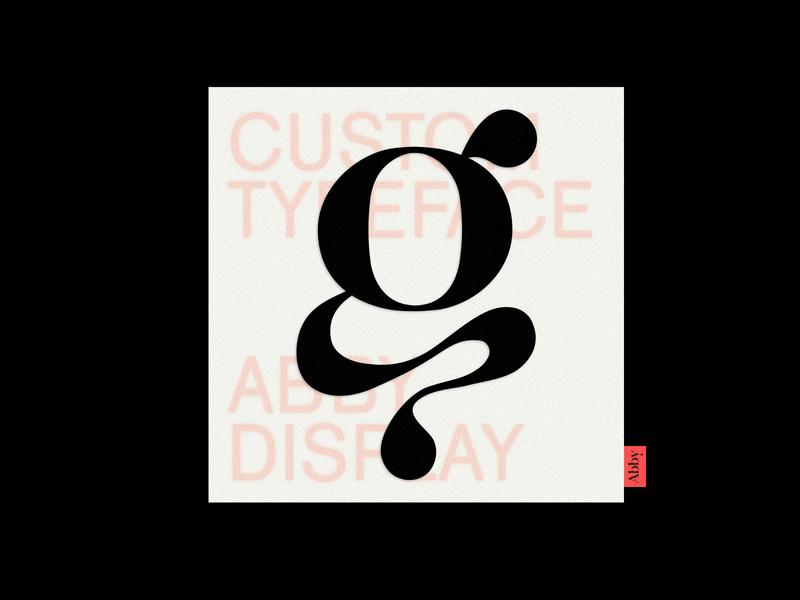 Abby - Custom Typeface letter g lettering font logo type print display letterform letter custom font design typeface custom typogaphy