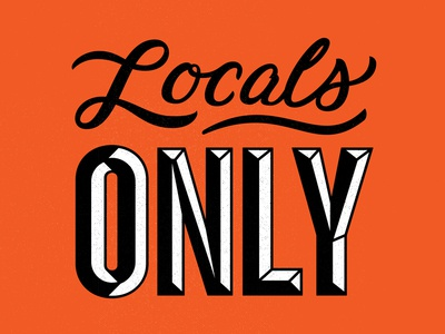 Locals Only only locals sign texture bevel script type
