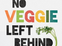 No Veggie Left Behind Poster