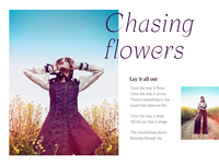 Chasing Flowers