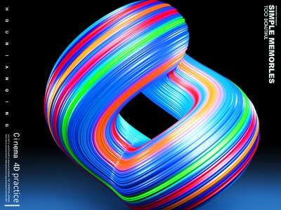 C4D Practice distorted colorful three-dimensional the