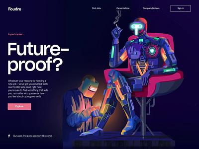 Foudre mechanisms welding cyborg careers future proof job site ai robotics robot transition illustration landing page motion animation ui