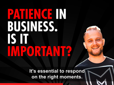 Listen to a Podcast Snippet: Patience In Business