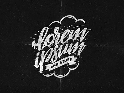 Lorem Ipsum & Stuff stuff clouds letters graphic design black and white textures digitalart handdrawn lorem ipsum calligraphy letting typography type