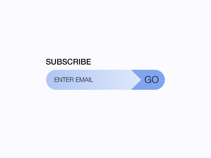 Daily UI #026 - Subscribe go entry email subscribe 026 daily ui
