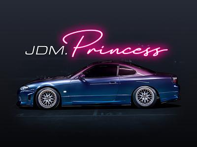Nissan S15 Silvia - JDM.Princess typogaphy illustration digital digitalart vector affinitydesigner photoshop illustration s15 silvia s15 jdm car nissan silvia nissan silvia jdm car