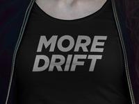 More Drift Shirts