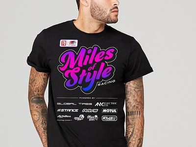 Miles of Style T-Shirt merch design merch cars logo branding design vector illustration typography racing lettering apparel tshirt drifting