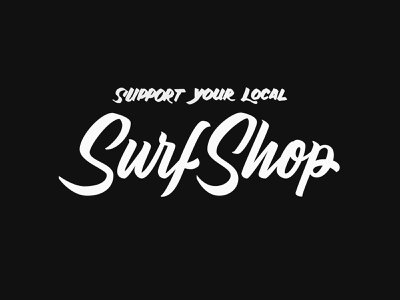 Support Local goodtype hashtaglettering beziers illustrator brush lettering vector brush script typography type brand lettering logo branding design surfshop shop surf local support