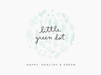 little green dot / proof no.2 logo proofs hand lettering illustration floral