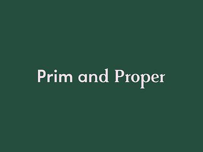 Prim and Proper Logo type identity design typography mark logo tractorbeam branding