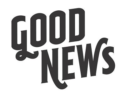 Good News Alternates good news typeface development font