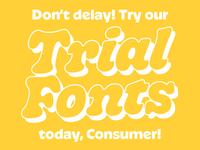Trial Fonts Pt 2