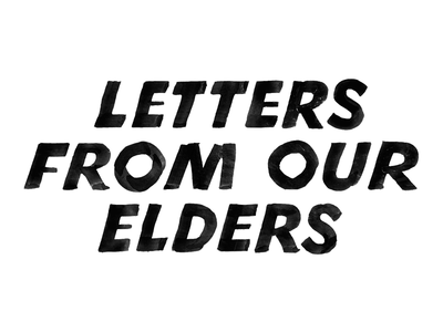 Letters From Our Elders sign painting sign writing
