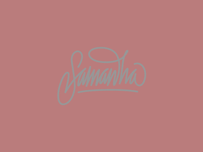 Samantha samantha dallas handwriting lettering typography