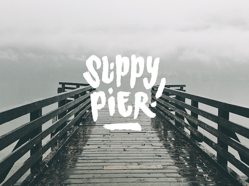 Slippy Pier pier slippy typography brushpen brushtype handstyle warning warntypo