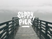 Slippy Pier