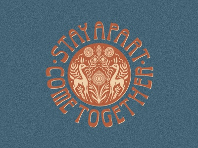 Stay Apart. Come Together. floral hand lettered lettering procreate retro hand lettering illustration