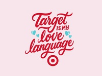 Target Is My Love Language