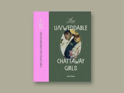 The Unweddable Chattaway Girls