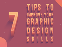 7 tips to improve your graphic design skills