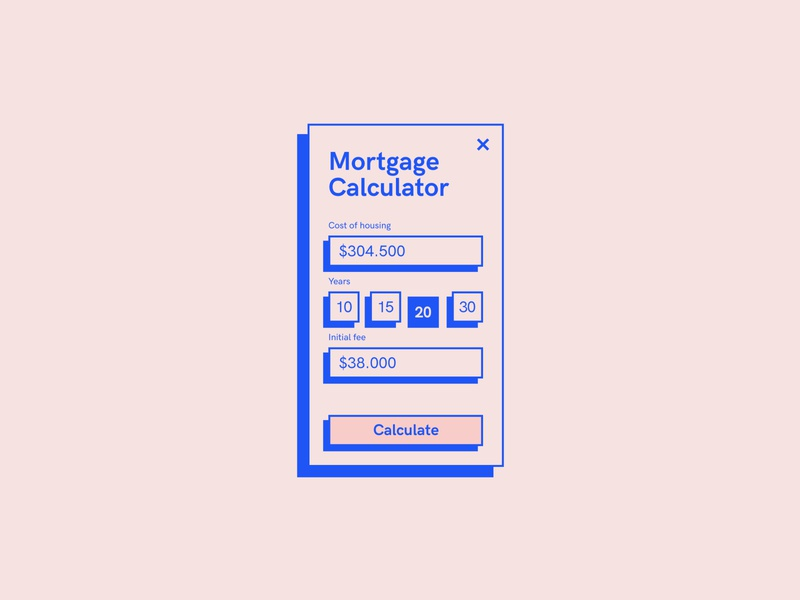 #dailyui — Mortgage Calculator web design web concept daily calculator ui ui design uidesign ui modal calculator mortgage calculator mortgage adobexd adobe xd uiux dailyui daily ui