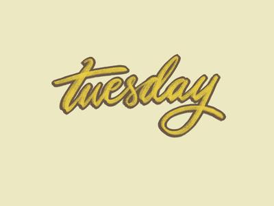 Tuesday.