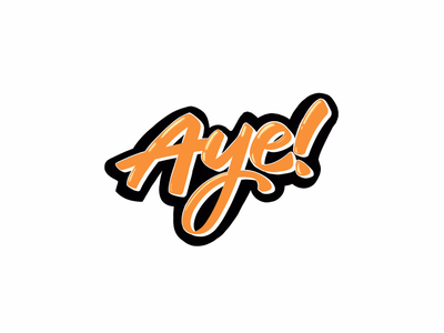 Aye! lettering design illustration typography ipadpro procreate