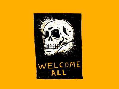 Welcome All drinkndraw handdrawn drawing welcome skull design lettering graphic design texture typography illustration