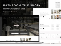 Web design - Luxury Bathroom Tile shop redesign concept redesign site design trend 2020 luxury bathroom site tile shop uxdesign uidesign ecommerce shop landing page bathroom tile shop bathroom luxury design luxury site luxury website webdesign webdesign site