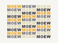 MOEW!