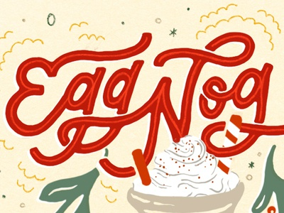Egg Nog is Tight christmas card typography calligraphy font lettering holiday illustration hand drawn illustration holiday hand lettering