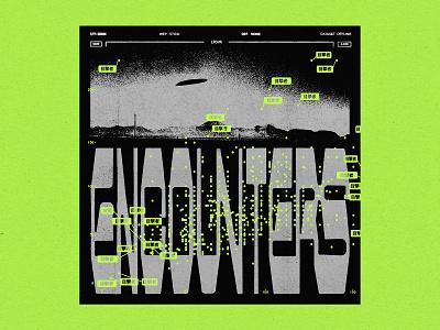 Encounters album cover album spaceship scifi ufo sci fi aliens custom typography typography