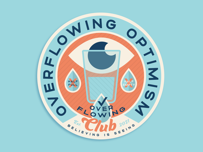 Overflowing Optimism Club Badge eye halffull red blue logo badge optimistic optimism glass water