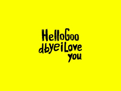 Lettering Poster Design - Hello, Goodbye, I love you