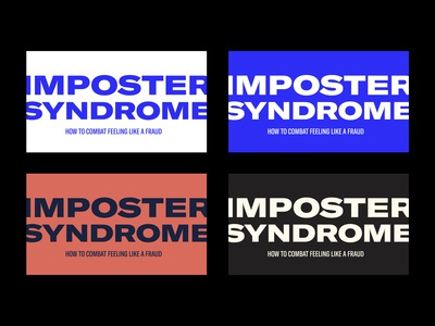 Imposter Syndrome - Slide designs