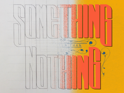 Something is better than nothing typographymasters typography handlettering lettering illustration artwork