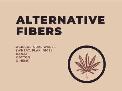 Alternative Fibers typography design natural brown alternative sustainability sustainable cotton paper cotton hemp
