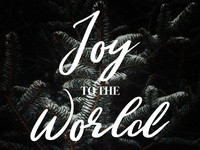 Joy To The World - Christmas Graphic