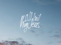 Typography - All Hail King Jesus