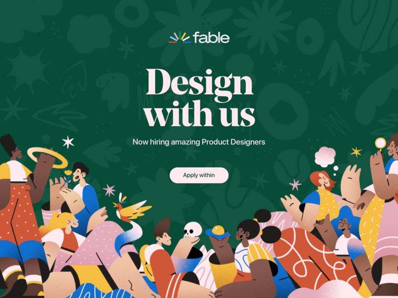 Design at Fable flat brand art 2d layout green remote fable ui design illustration messaging design mental health immersive visual design product design books reading recruiting
