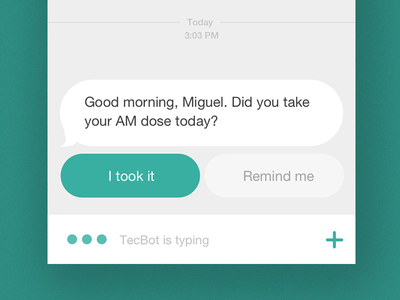 TecTrack: reminder bot conversational ui fitness ios reminder medication chat bot messaging healthcare