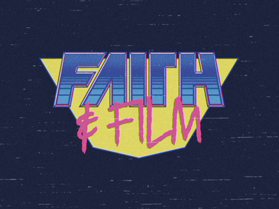 Faith and Film Lettering