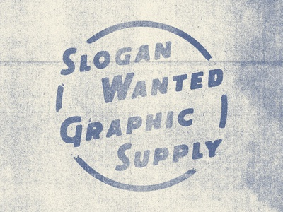 Slogan Wanted Graphic Supply
