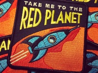 Take Me To The Red Planet patch